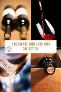 10 Bordeaux Wines to Buy Now Pinterest Pin