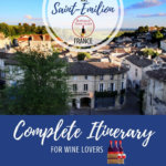 3 Days in Saint-Emilion Itinerary Pinterest Pin