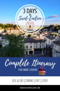 3 Days in Saint-Emilion Itinerary Pinterest Pin