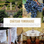 Chateau Fombrauge, Saint-Emilion, France Pinterest Pin