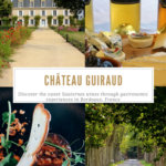 Chateau Guiraud, Sauternes, France Pinterest Pin
