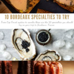 10 Bordeaux Specialties to Try Pinterest Pin