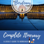 3 Day Bordeaux Itinerary Pinterest Pin