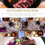 Best Restaurants in Saint-Émilion, France Pinterest Pin