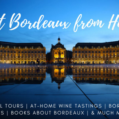 All the Ways You Can Visit Bordeaux From the Comfort of Your Couch