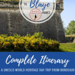 Day Trip to Citadelle de Blaye Pinterest Pin